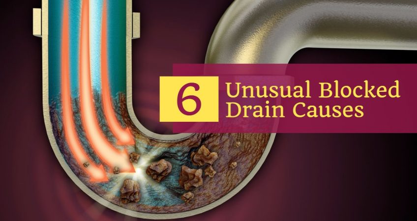 6 Unusual Blocked Drain Causes - What Causes a Blocked Drain