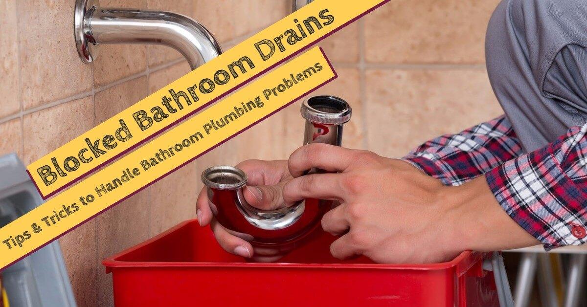Fantastic Blocked Bathroom Drains Tips Tricks To Handle Bathroom Download Free Architecture Designs Momecebritishbridgeorg