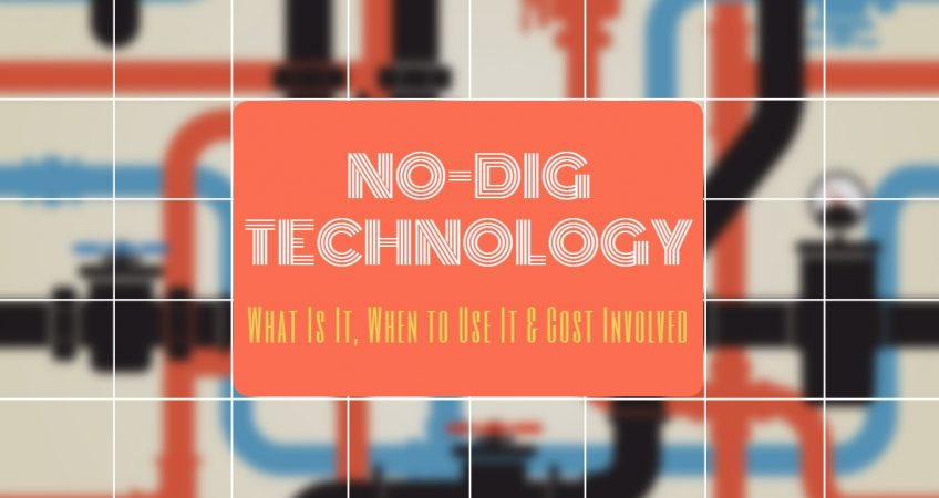 No-Dig Technology: What Is It, When to Use It & Cost Involved