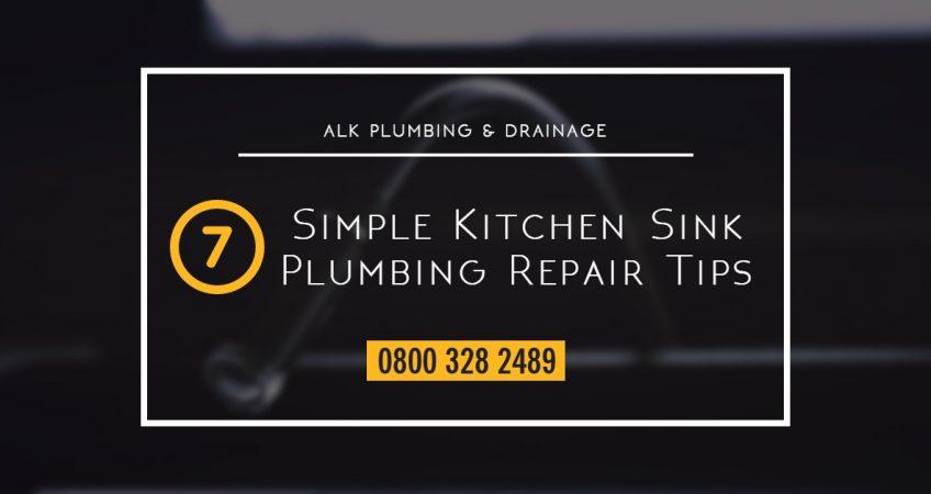 7 Simple Kitchen Sink Plumbing Repair Tips