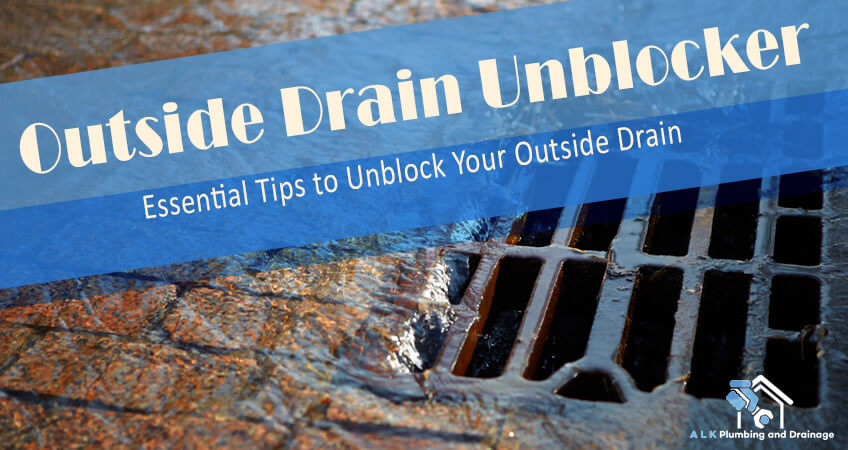 outside drain unblocker